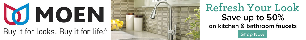 Save up to 50% on Moen's popular kitchen and bathroom faucets.